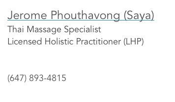 Jerome Phouthavong (Saya) Thai Massage Specialist Licensed Holistic Practitioner (LHP)